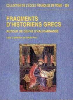 Fragments D Historiens Grecs Autour De Denys D Halicarnasse